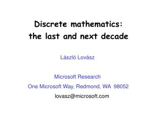 Discrete mathematics: the last and next decade