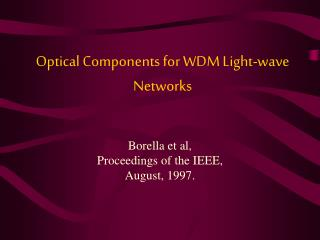 Optical Components for WDM Light-wave Networks