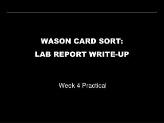 WASON CARD SORT: LAB REPORT WRITE-UP