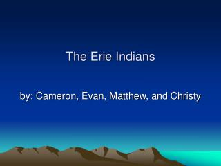 The Erie Indians
