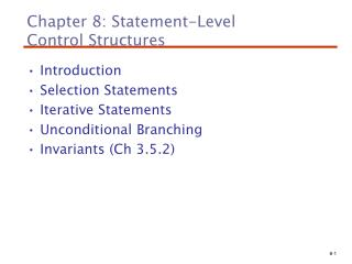 Chapter 8: Statement-Level  Control Structures