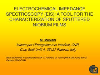 ELECTROCHEMICAL IMPEDANCE SPECTROSCOPY (EIS): A TOOL FOR THE CHARACTERIZATION OF SPUTTERED NIOBIUM FILMS