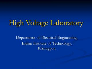 High Voltage Laboratory