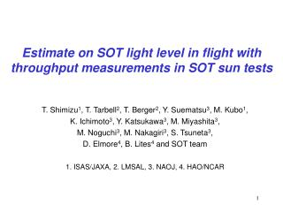 Estimate on SOT light level in flight with throughput measurements in SOT sun tests
