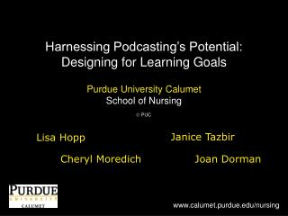 Harnessing Podcasting's Potential: Designing for Learning Goals