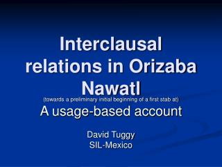 Interclausal relations in Orizaba Nawatl