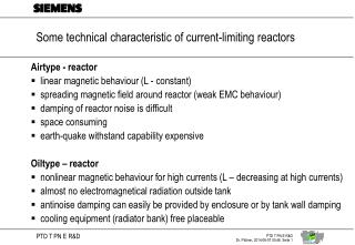Some technical characteristic of current-limiting reactors