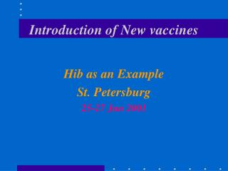 Introduction of New vaccines