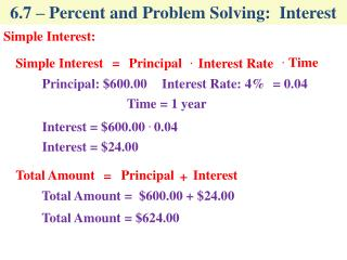 6.7 – Percent and Problem Solving:  Interest