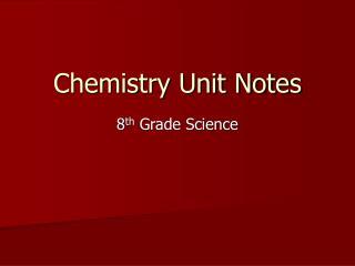Chemistry Unit Notes