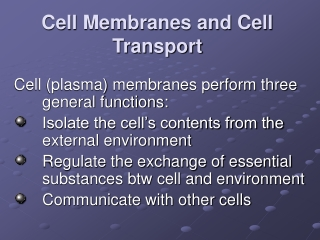 Membranes and  Cell Transport
