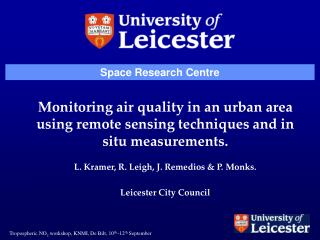 Monitoring air quality in an urban area using remote sensing techniques and in situ measurements.