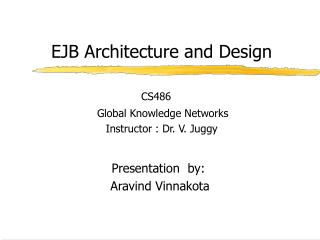 EJB Architecture and Design