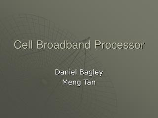 Cell Broadband Processor