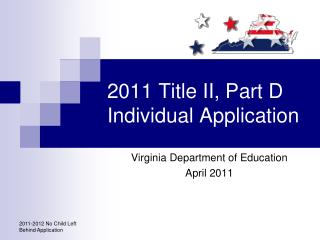 2011 Title II, Part D Individual Application