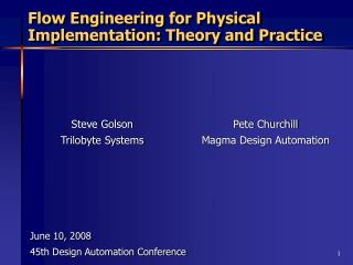 Flow Engineering for Physical Implementation: Theory and Practice