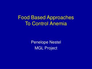 Food Based Approaches  To Control Anemia