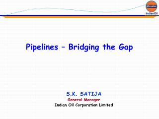 Pipelines – Bridging the Gap