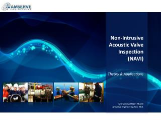 Non-Intrusive Acoustic Valve Inspection (NAVI) Theory & Applications