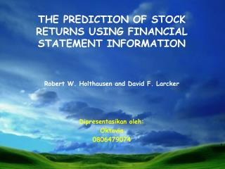 THE PREDICTION OF STOCK RETURNS USING FINANCIAL STATEMENT INFORMATION