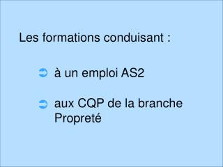 Les formations conduisant :