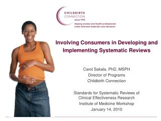 Involving Consumers in Developing and Implementing Systematic Reviews