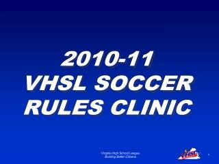 2010-11 VHSL SOCCER RULES CLINIC