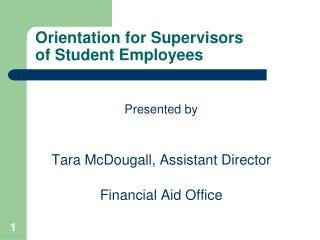 Orientation for Supervisors  of Student Employees