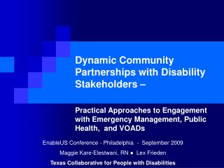 Dynamic Community Partnerships with Disability Stakeholders –