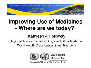 Improving Use of Medicines - Where are we today?