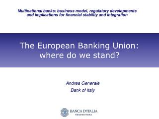 The European Banking Union: where do we stand?