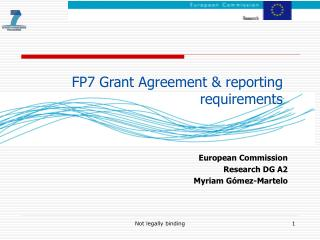 FP7 Grant Agreement & reporting requirements
