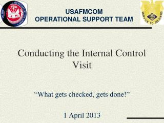 Conducting the Internal Control Visit