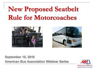 New Proposed Seatbelt Rule for Motorcoaches