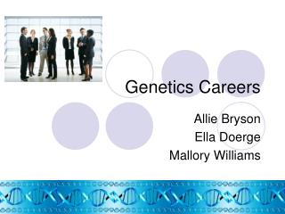 Genetics Careers