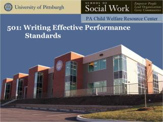 501: Writing Effective Performance 	  		 Standards
