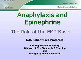 Anaphylaxis and Epinephrine