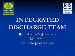 INTEGRATED DISCHARGE TEAM