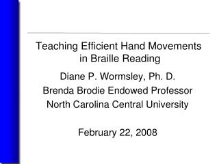 Teaching Efficient Hand Movements  in Braille Reading