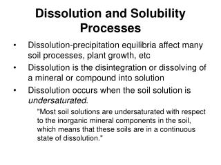 Dissolution and Solubility Processes