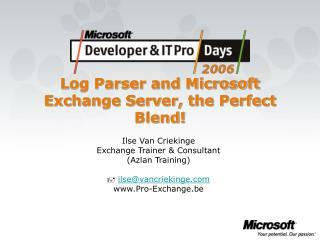 Log Parser and Microsoft Exchange Server, the Perfect Blend