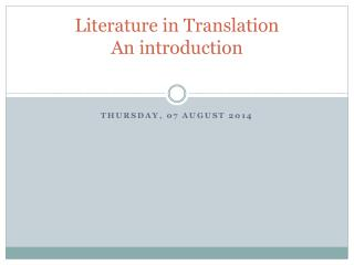 Literature in Translation An introduction