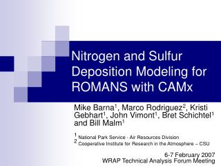 Nitrogen and Sulfur Deposition Modeling for ROMANS with CAMx