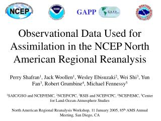 Observational Data Used for Assimilation in the NCEP North American Regional Reanalysis