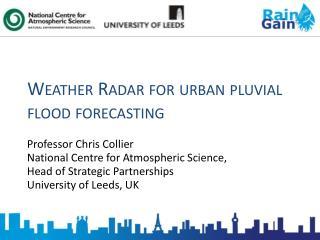 Weather Radar for urban pluvial flood forecasting
