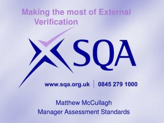 Making the most of External Verification