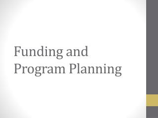 Funding and Program Planning