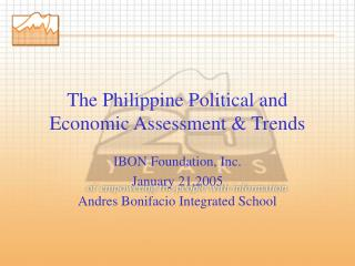 The Philippine Political and Economic Assessment & Trends