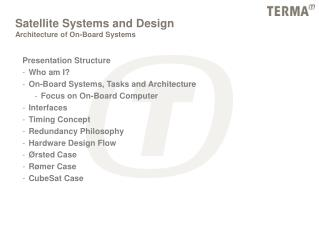 Satellite Systems and Design Architecture of On-Board Systems