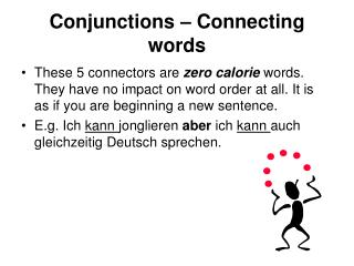 Conjunctions – Connecting words
